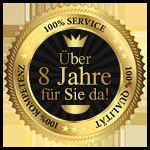 Über 8 Jahre 100% Kompetenz, Qualität und Support