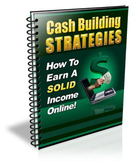 Cash Building Strategies