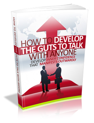 How to Develop the Guts ...
