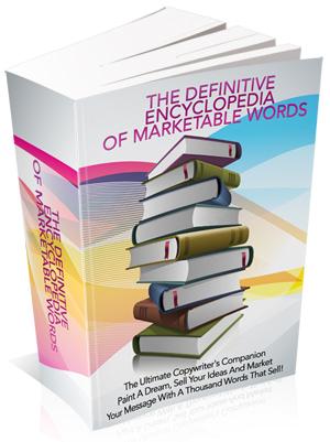 Encyclopedia Of Marketable Words