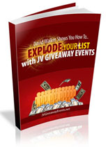 Explode Your List With JV Giveaway Events