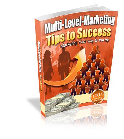 Multi Level Marketing Tips to Success
