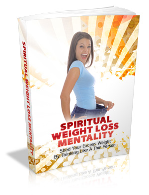 Spiritual Weight Loss Mentality