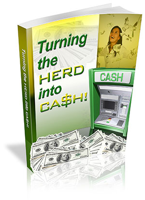 Turning The Herd Into Cash